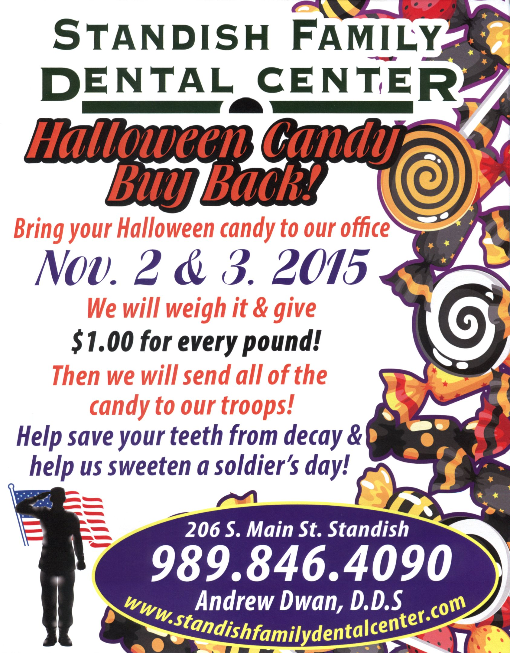 Promote Good Oral Health Last Year We Collected Over 80 Lbs Of Candy  That Was Then Sent Overseas To The Troops Help Us Beat Last Years  Donations!
